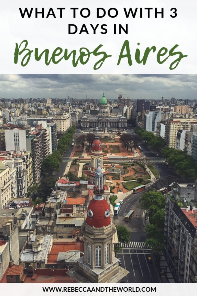 Only got 3 days in Buenos Aires? Here's everything you need to put on your Buenos Aires itinerary. Read on for where to eat in Buenos Aires, what to see and do and where to stay in Buenos Aires. This passionate city is sure to capture your heart and you won't want to leave! | #buenosaires #argentina #itinerary #travelguide #southamerica #buenosairesguide #buenosairestravel #thingstodoinbuenosaires