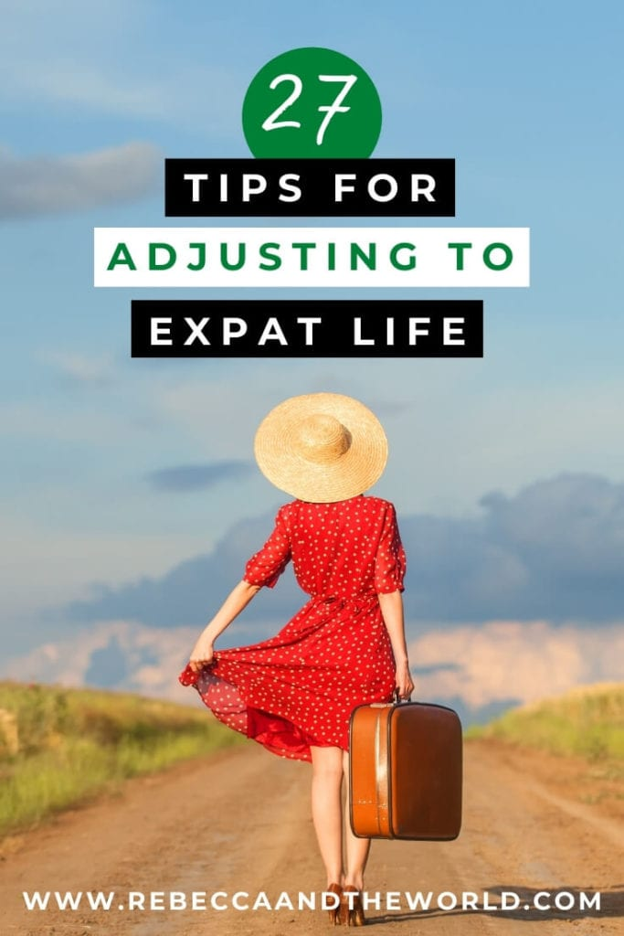 Considering becoming an expat or are you already struggling through the challenges of expat life? Here, 27 expats share their best tips for adjusting to expat life and succeeding as an expat. | Expat Advice | Expat | Expat Tips | Living Abroad | Move Overseas | #expatlife #expatliving