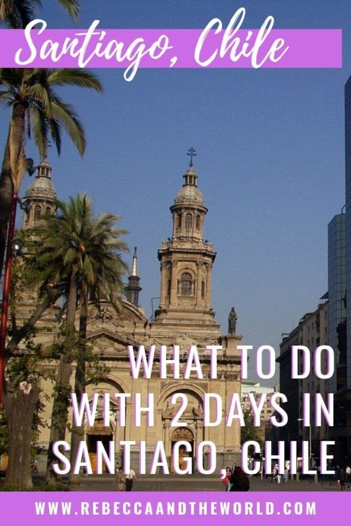 Only have 2 days in Santiago? Click through to read about some of the best things to do in Santiago, along with where to eat and where to stay in Santiago. | #santiago #santiagochile #thingstodoinsantiago #chile #southamericatravel #travel