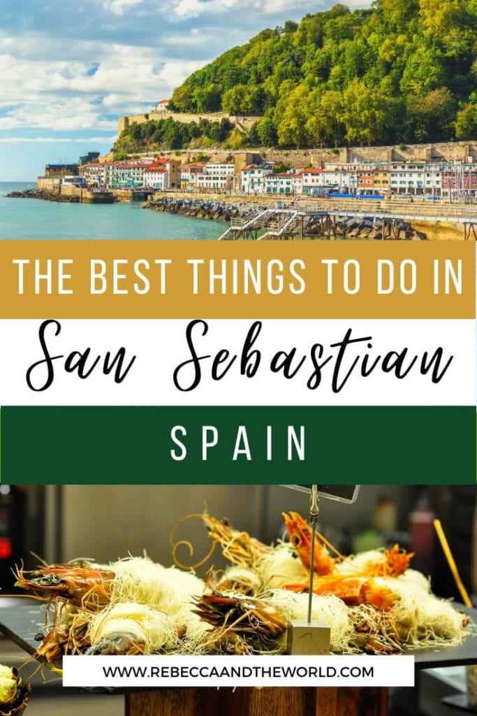 San Sebastian in northern Spain is a captivating city, with amazing food, history, beaches and wine. Plan your trip with this guide to the best things to do in San Sebastian. From food and wine to hiking and great views, this guide will help you build your San Sebastian itinerary. | San Sebastian Spain | Things To Do in San Sebastian | What To Do in San Sebastian | San Sebastian Itinerary | San Sebastian Food | San Sebastian Travel | Visit San Sebastian | Spain Travel