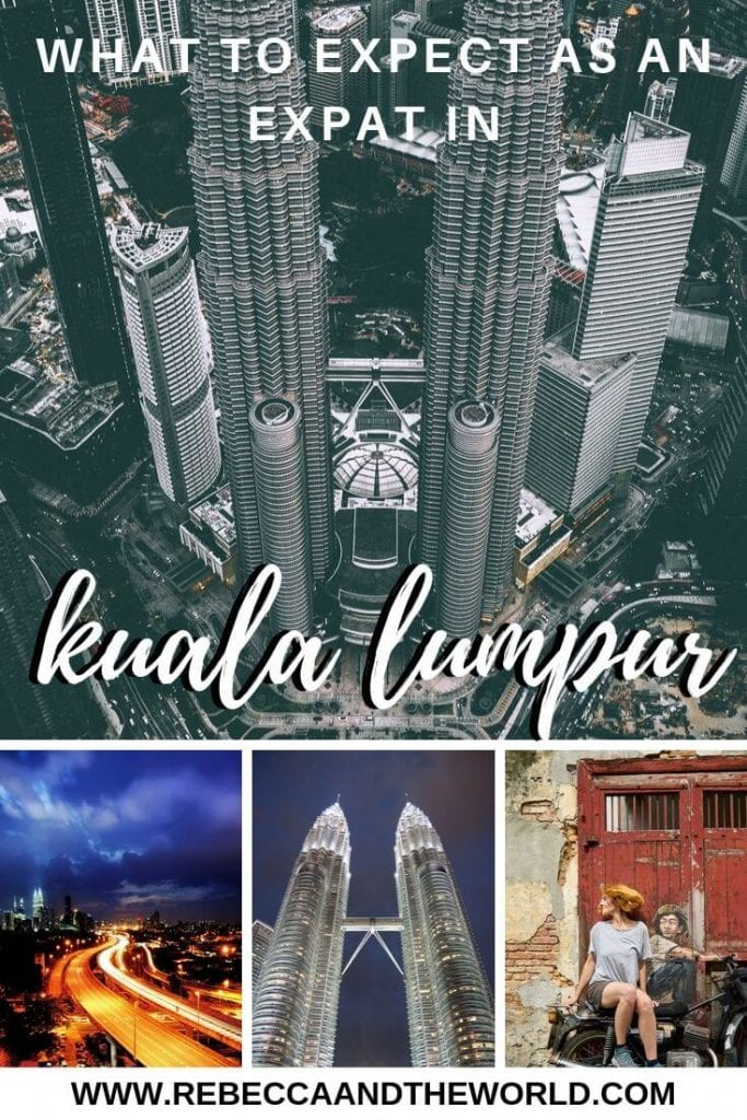 Considering moving to Kuala Lumpur, Malaysia? Kirsty Footloose-Ferrett, an expat in Kuala Lumpur, shares her experiences settling into KL, including the best things to do in Kuala Lumpur and tips for expat life. | #malaysia #kualalumpur #expat #expatlife #expatliving #asiatravel #thingstodoinkualalumpur