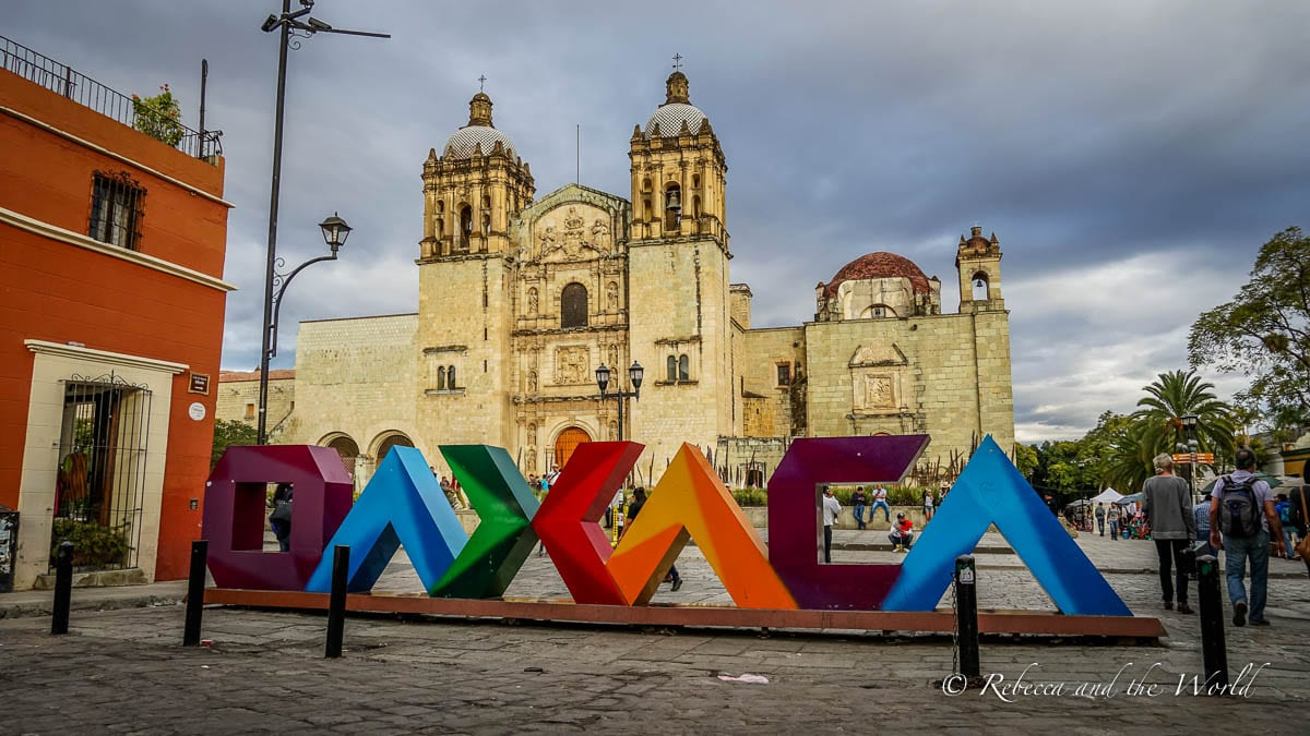 Oaxaca is one of the best places to visit in Mexico, but it can be tricky to pronounce!