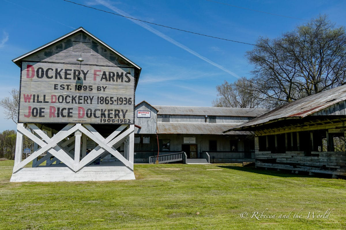 """Dockery Farms is believed to be the birthplace of Delta blues music"